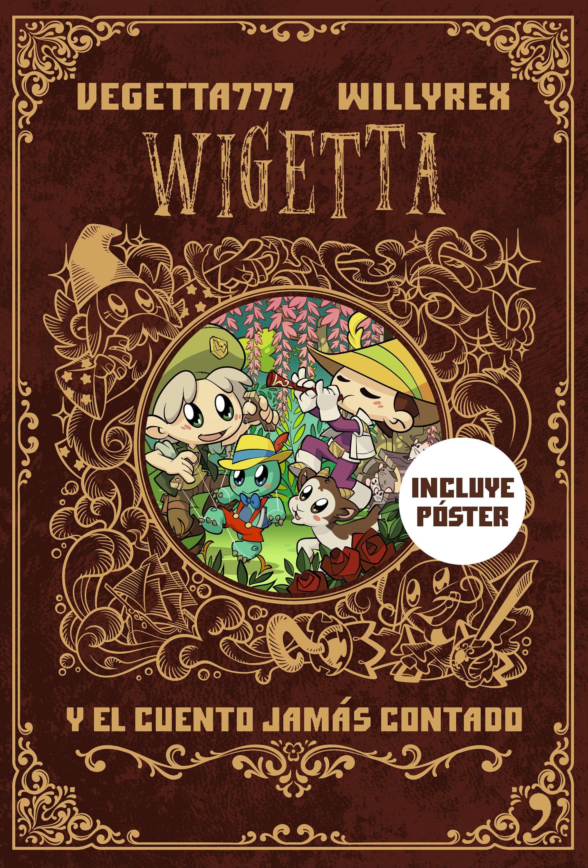 Wigetta y el cuento jamás contado   Planeta de Libros