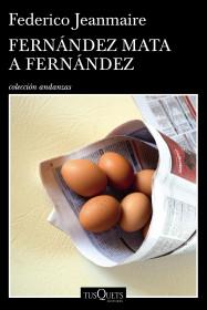 Fernández mata a Fernández