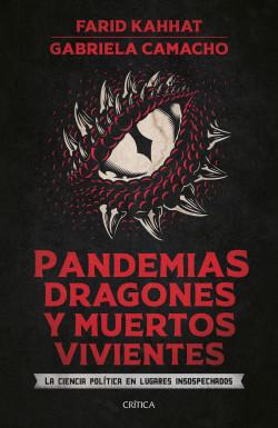 Pandemias, dragones y muertos vivientes