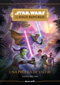 Star Wars. High Republic #1. Una prueba de valor
