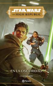 Star Wars. High Republic #2. En la oscuridad