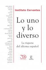 Lo uno y lo diverso - Instituto Cervantes | Planeta de Libros